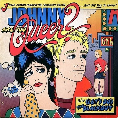 Johnny-Are-You-Queer-Josie-Cotton