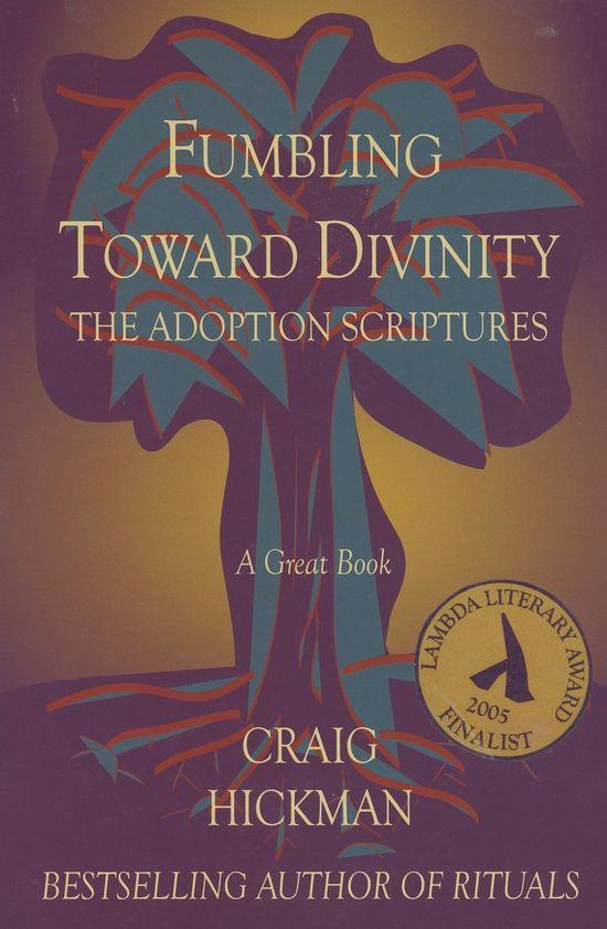 Fumbling-Toward-Divinity-Craig-Hickman-gay
