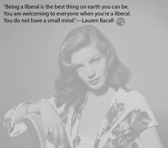 Lauren-Bacall-liberal-quote