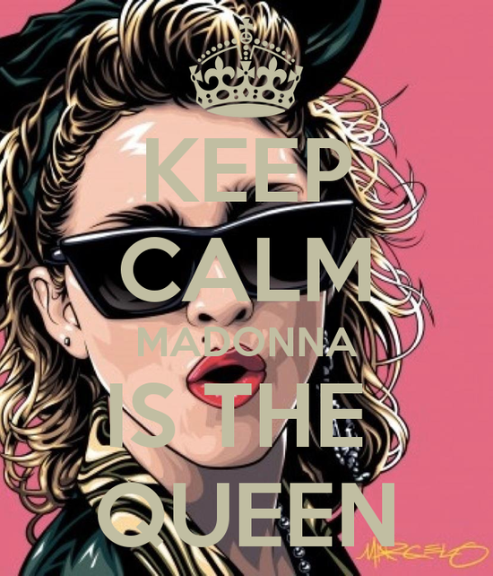Keep-calm-madonna-is-the-queen