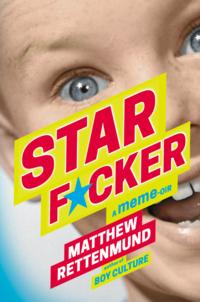 Starf*cker-Matthew-Rettenmund-Lethe-Press
