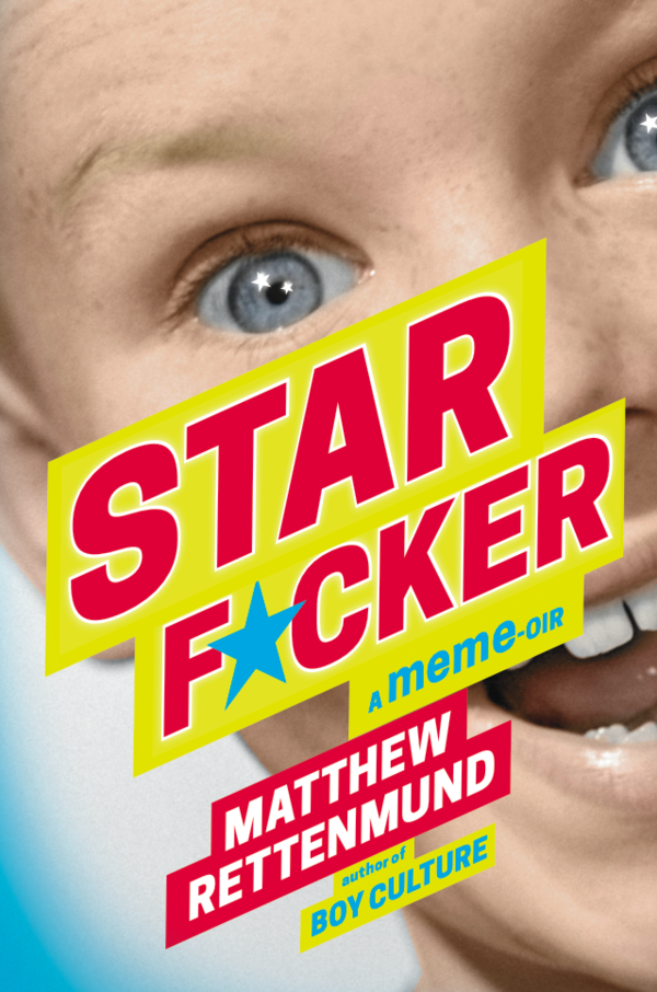 Starf*cker-Matthew-Rettenmund-Lethe-Press
