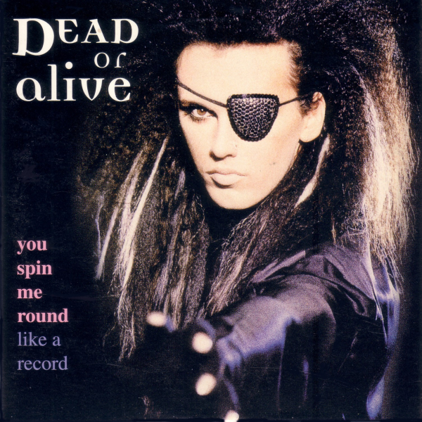 Dead-Or-Alive-You-Spin-Me-Round-original-remixes-CD-Front-cover