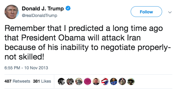 Donald J. Trump on Twitter   Now that Obama's poll numbers are in tailspin – watch for him to launch a strike in Libya or Iran. He is desperate.