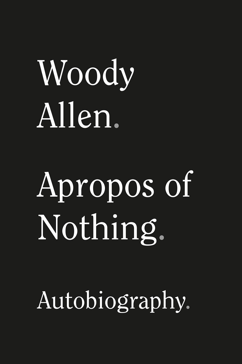 Gr8erdays-woody-allen-apropos-of-nothing-boyculture