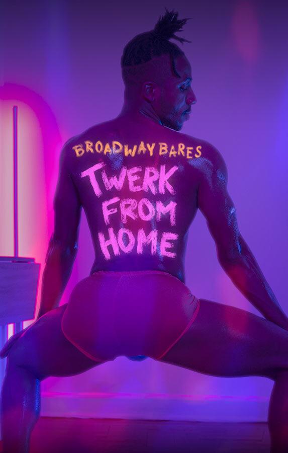 Broadway-bares-twerk-from-home-gay-boyculture